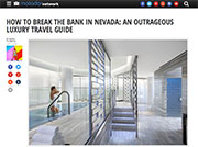 How To Break The Bank In Nevada: An Outrageous Luxury Travel Guide